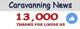 13,000 Likes for Caravanning News